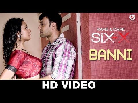 Banni - Rare And Dare Six-X | Rashmi Desai...