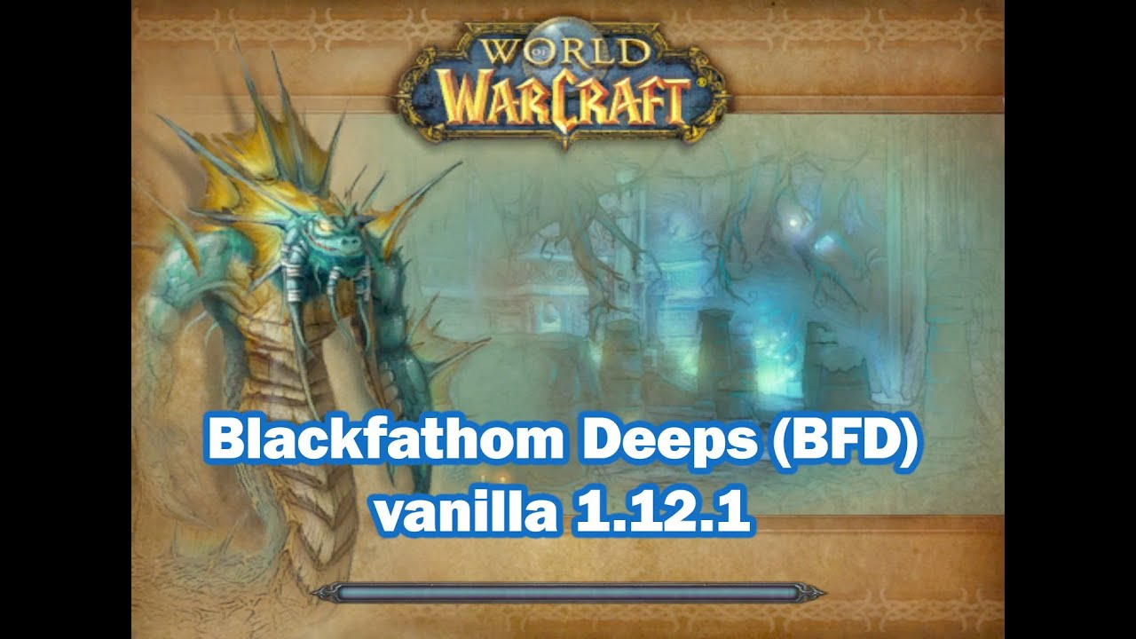 Blackfathom Deeps vanilla WOW 1 12 1