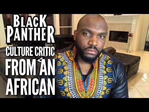 Black panther movie review from an Africans perspective |Black Panther Culture