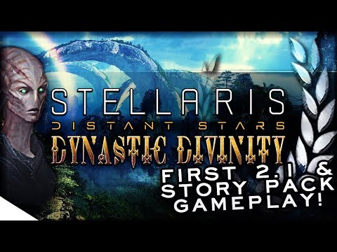 STELLARIS: Distant Stars 2.1 Niven Gameplay — Story Pack, L-Gates & ANOMALIES! | Dynastic Divinity 1