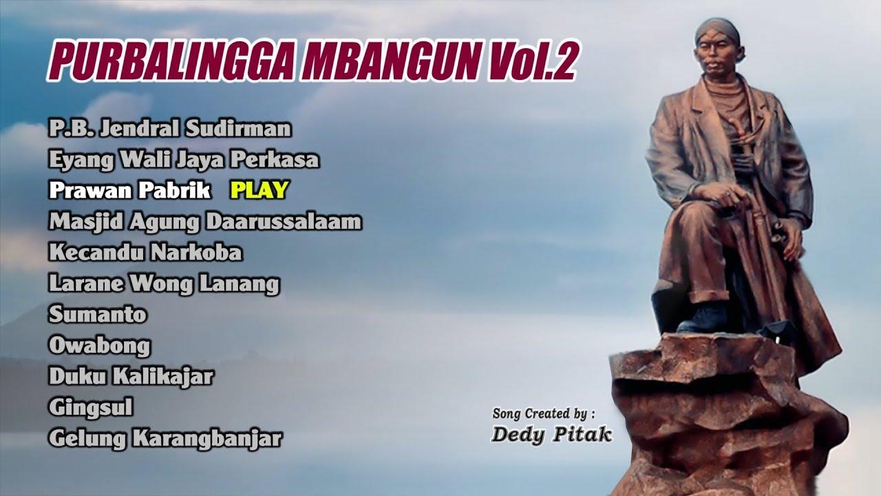 Download Full Album PURBALINGGA MBANGUN VOLUME 2 Kumpulan Lagu Ngapak Dedy Pitak [OFFICIAL AUDIO]