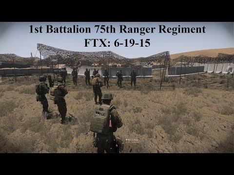 Arma 3 1st Battalion 75th Ranger Regiment FTX 6-19-15