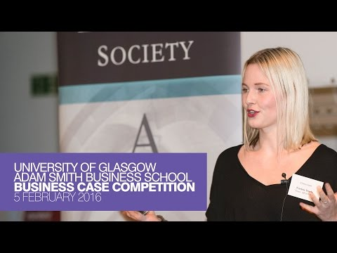 University of Glasgow Business Case Competition 2016