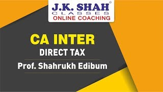 CA Intermediate/IPCC Direct Tax by J. K. Shah Classes