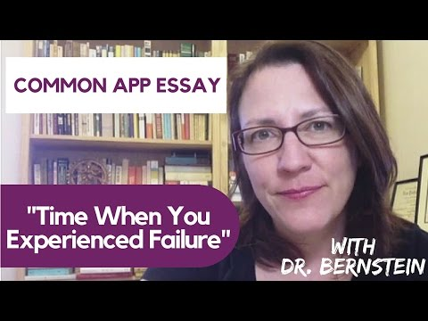 A Time When You Experienced Failure - Common App Essay Strategies