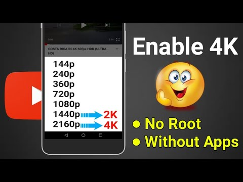 WATCH 4k Videos On YouTube Any Android Mobile No Root & Without Apps