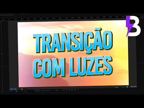 TRANSIÇÃO FÁCIL E RÁPIDA COM LUZES! [DOWNLOAD GRÁTIS]