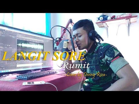 RUMIT - LANGIT SORE (Cover By Denny Riza)