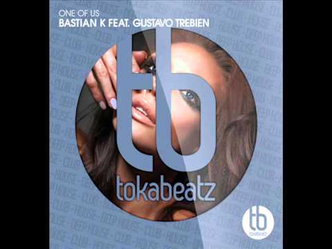 Bastian K. feat. Gustavo Trebien - One Of Us (Official)