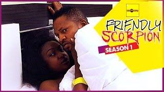Friendly Scorpion 1 - Nigerian Nollywood Movies
