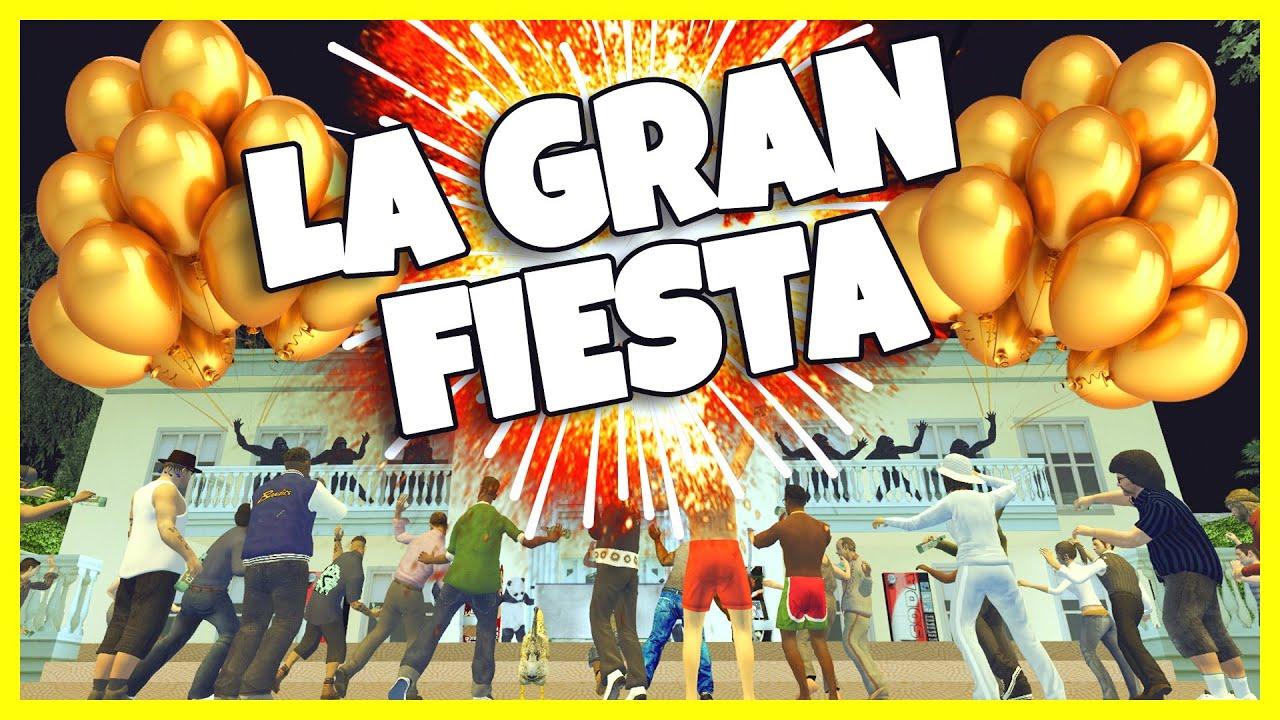 GTA San Andreas Loquendo - La Gran Fiesta