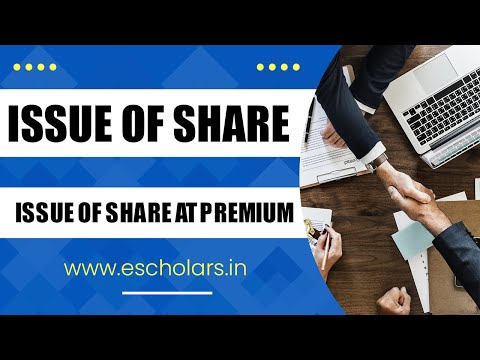 issue of shares (Part:3) | Issue of shares at premium