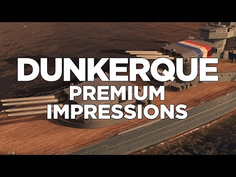 World of Warships - Dunkerque Premium Impressions