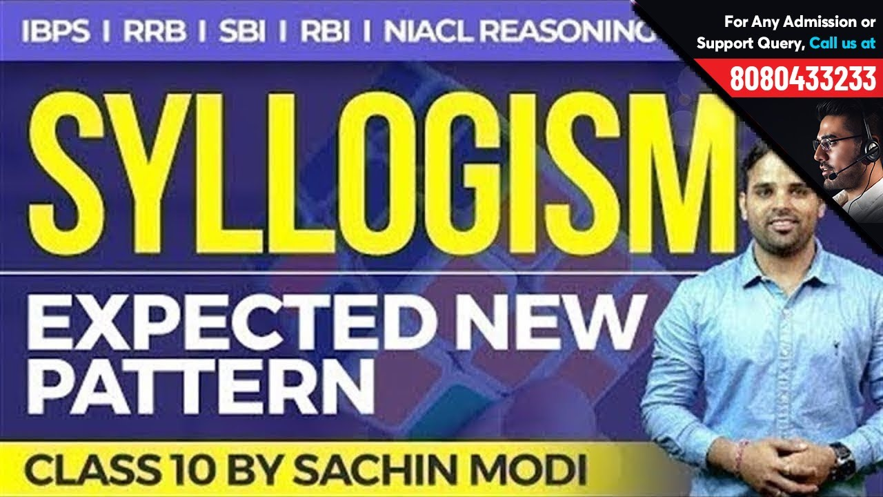 Syllogism Expected New Pattern Reasoning Class 10 By Sachin Sir
