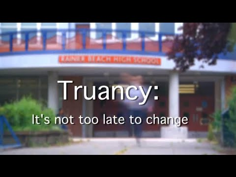 Truancy: It's not Too Late to Change: Student Voice
