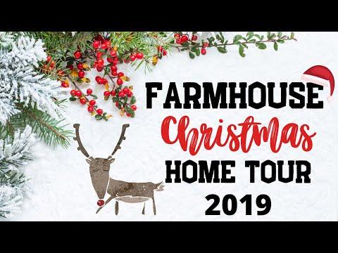 Farmhouse Christmas Home Tour 2019