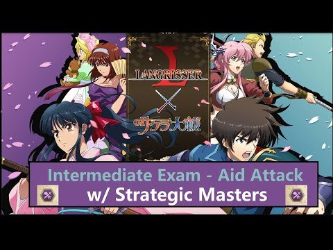 [Langrisser] Intermediate Exam - Aid Attack W/ Strategic Masters