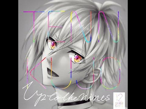 【IDOLiSH7】 Up To The Nines - Kujou Tenn (PERFECT COMBO)