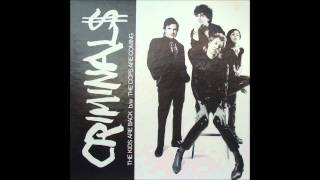 The Criminals - The Kids Are Back - 1979