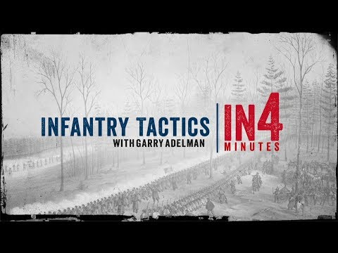 Infantry Tactics: The Civil War In Four Minutes