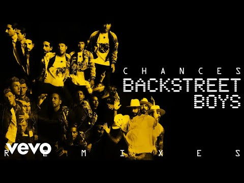 Backstreet Boys - Chances (Kat Krazy Remix (Audio))