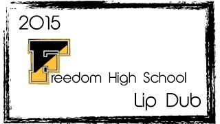 2015 Freedom High School Lip Dub