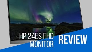 HP 24es FHD Monitor|Full Review