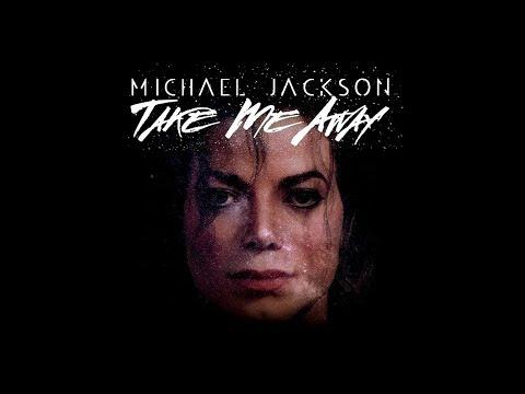Michael Jackson - Take Me Away (Unofficial Video)
