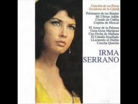 IRMA SERRANO - MI CABALLO ENSILLADO