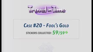 Criminal Case - Travel in Time, Case 20 - Fool's Gold