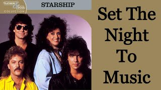 Set The Night To Music - Starship [Remastered]