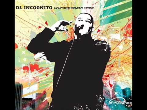 DL Incognito - Best Years ( I Care )