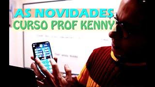 AS NOVIDADES DO APLICATIVO CURSO PROF KENNY