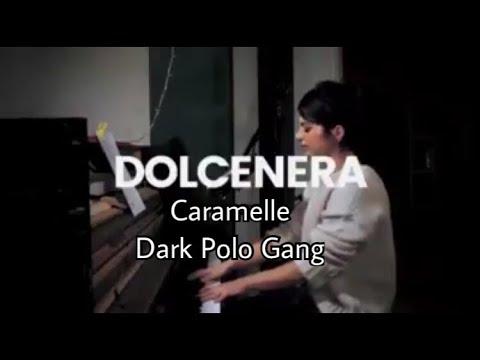 DOLCENERA CANTA DARK POLO GANG CARAMELLE