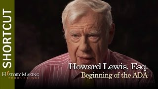 Howard Lewis on The Beginning of the ADA