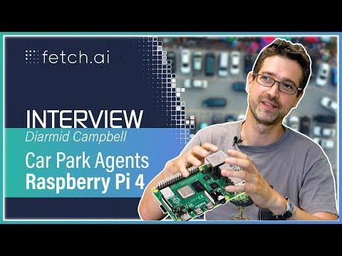 Car Park Agents on a Raspberry Pi 4 | Blockchain AI | Fetch.ai