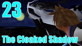 The Cloaked Shadow (23) Kingdom Hearts (PS3)