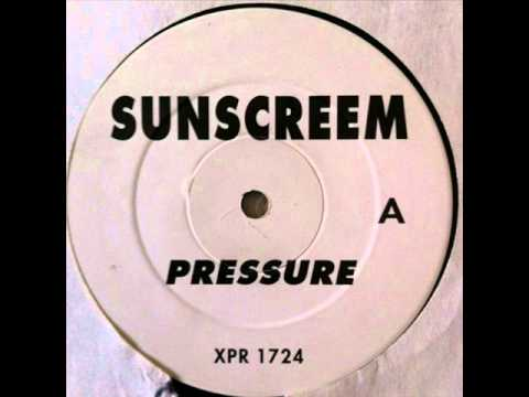 Sunscreem - Pressure (Dub) (HQ)