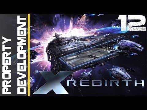 X Rebirth Episode 12 - Property Development