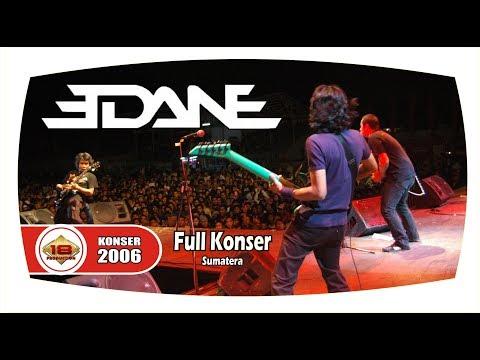 Edane - Full Konser (Live Konser Padang Sidempuan Sumatra 29 Juli 2006)