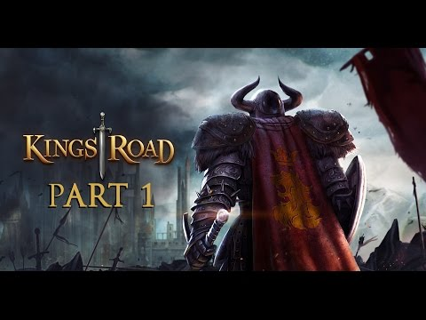 Kings Road - Lets Play - Part 1
