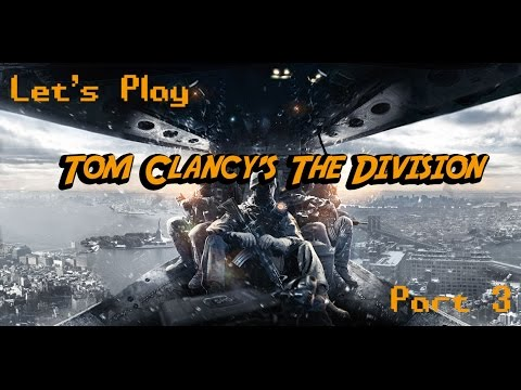 Let's Play the Division Part 3 l Pennsylvania Plaza Side Missions