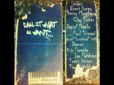 Perth Skateboarding- Call It What You Want 2004