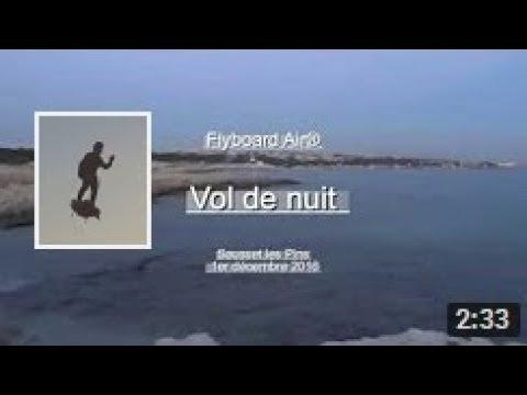 Flyboard Air: vol de nuit - Night flight near Marseille