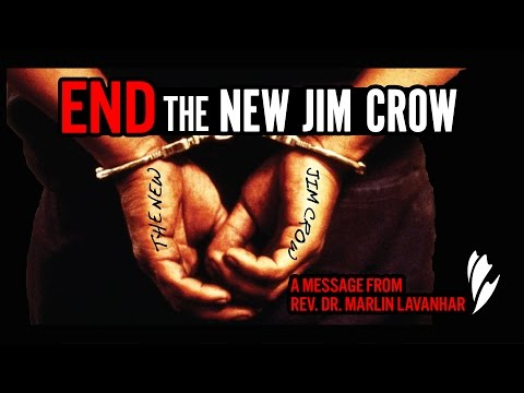 'End the New Jim Crow' - A message from Rev. Dr. Marlin Lavanhar