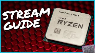 AMD Ryzen 5 3600X Review & Stream Optimization Guide | OBS Studio Best Settings for Ryzen 3600