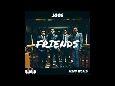 Joos - Friends [Prod. By DjYoungKash]