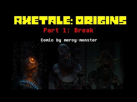 Undertale AU Comic Dub | Axetale Origins - Part 1: Break (w/ comic by mercy-monster)