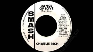 Charlie Rich - Dance Of Love YouTube Videos