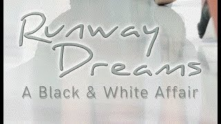 Book Trailer For Runway Dreams: A Black & White Affair